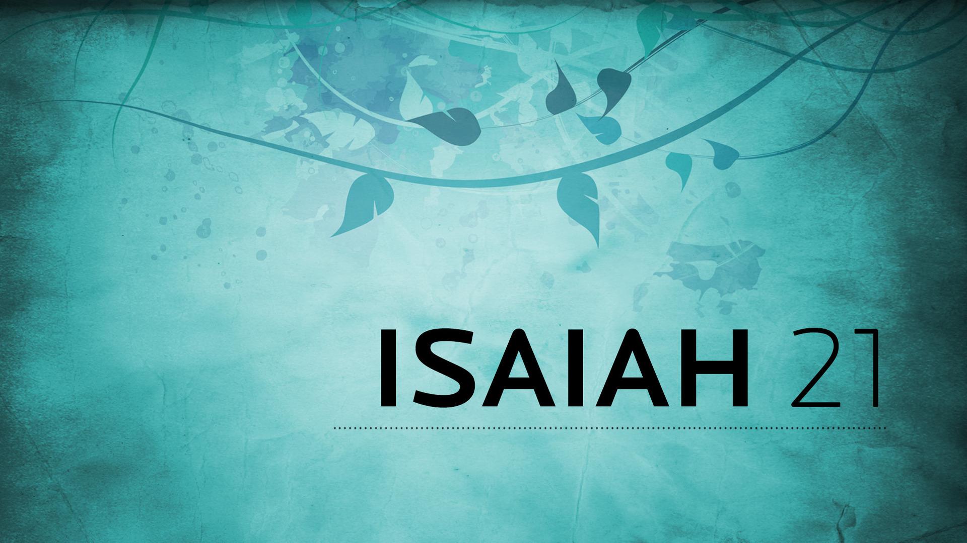 Isaiah 21